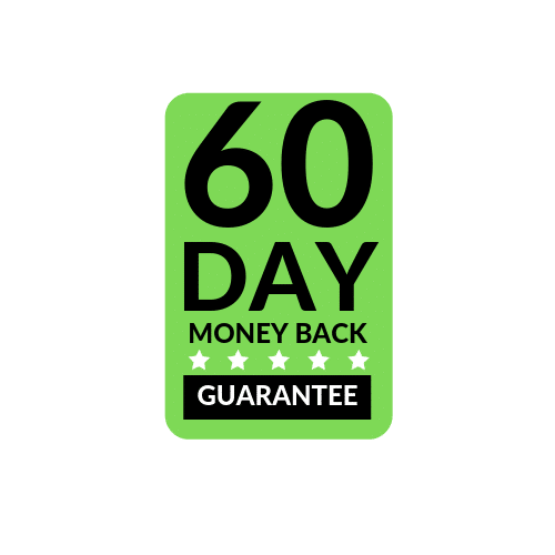 "Green rectangle with black text that reads ""60 Day Money Back Guarantee"""